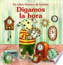 libro Digamos La Hora (let S Tell Time)