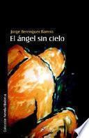 Descargar el libro libro El Angel Sin Cielo