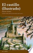 Descargar el libro libro El Castillo (ilustrado)