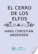 Descargar el libro libro El Cerro De Los Elfos
