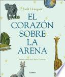Descargar el libro libro El Corazón Sobre La Arena