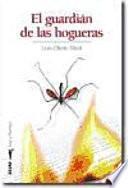 Descargar el libro libro El Guardián De Las Hogueras