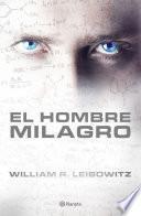 Descargar el libro libro El Hombre Milagro