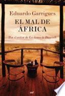 Descargar el libro libro El Mal De África