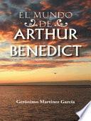 Descargar el libro libro El Mundo De Arthur Benedict