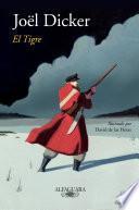 Descargar el libro libro El Tigre (edición Ilustrada)