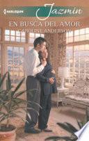 Descargar el libro libro En Busca Del Amor
