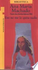 Descargar el libro libro Eso No Me Lo Quita Nadie