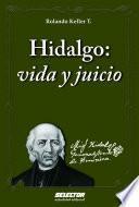 Descargar el libro libro Hidalgo: Vida Y Juicio