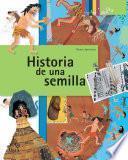 Descargar el libro libro Historia De Una Semilla