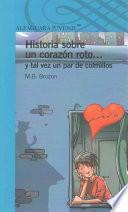 Descargar el libro libro Historia Sobre Un Corazon Roto... Y Tal Vez Un Par De Colmillos