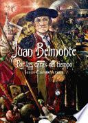 Descargar el libro libro Juan Belmonte, Por Las Caras Del Tiempo