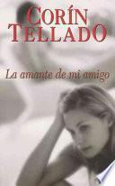 libro La Amante De Mi Amigo