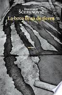 libro La Boca Llena De Tierra