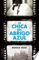 Descargar el libro libro La Chica Del Abrigo Azul