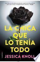libro La Chica Que Lo Tenia Todo/ Luckiest Girl Alive