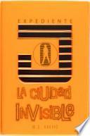 libro La Ciudad Invisible / Invisible City