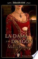Descargar el libro libro La Dama Y El Dragón (selección Rnr)