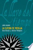 Descargar el libro libro La Esfera De Medusa