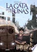 Descargar el libro libro La Gata Entre Las Ruinas