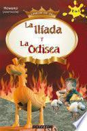 Descargar el libro libro La Ilíada Y La Odisea