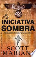 Descargar el libro libro La Iniciativa Sombra