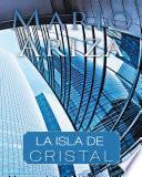 Descargar el libro libro La Isla De Cristal