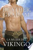 Descargar el libro libro La Mujer Del Vikingo (vikingos Macauliffe 2)