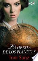 Descargar el libro libro La órbita De Los Planetas (finalista Del V Premio HqÑ Digital)