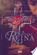 Descargar el libro libro La Tristeza De La Reina