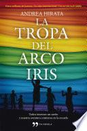 Descargar el libro libro La Tropa Del Arcoíris