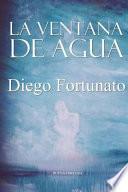 Descargar el libro libro La Ventana De Agua