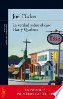 Descargar el libro libro La Verdad Sobre El Caso Harry Quebert (primeros Capítulos Gratis)