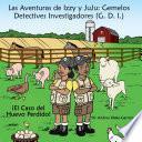 Descargar el libro libro Las Aventuras De Izzy Y Juju: Gemelos Detectives Investigadores (g. |.)