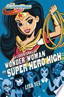 Descargar el libro libro Las Aventuras De Wonder Woman En Super Hero High (dc Super Hero Girls 1)