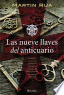 Descargar el libro libro Las Nueve Llaves Del Anticuario