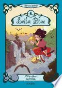 Descargar el libro libro Leila Blue 3: El Hechizo Clorofila