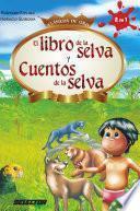 Descargar el libro libro Libro De La Selva Y Cuentos De La Selva