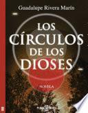 Descargar el libro libro Los Círculos De Los Dioses