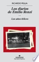 libro Los Diarios De Emilio Renzi. Los Años Felices