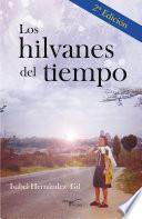 Descargar el libro libro Los Hilvanes Del Tiempo