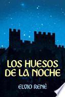 libro Los Huesos De La Noche