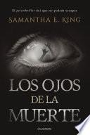 Descargar el libro libro Los Ojos De La Muerte