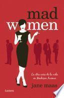 Descargar el libro libro Mad Women