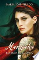 Descargar el libro libro Mangaka. Lágrimas En La Arena (ganadora Del Iv Premio Vergara Rincón De La Novela Romántica)