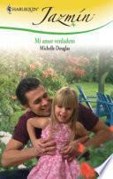 libro Mi Amor Verdadero