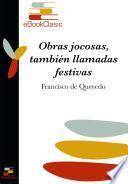 Descargar el libro libro Obras Jocosas, También Llamadas Festivas