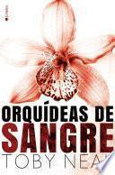 Descargar el libro libro Orquídeas De Sangre