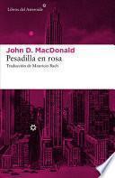 Descargar el libro libro Pesadilla En Rosa