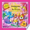 Descargar el libro libro Problemas Con Burbujas